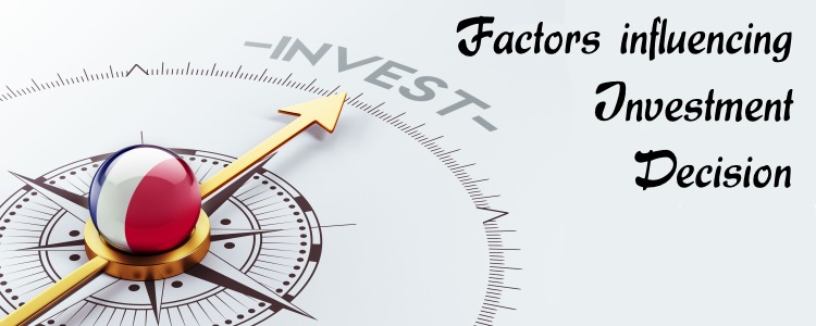 Factors influencing Investment Decision