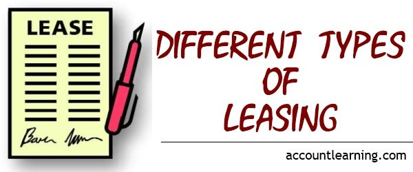 Different types of Leasing