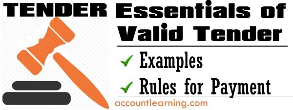 Essentials of Valid Tender - Examples, Rules for Payment