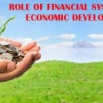 Role of financial system in economic development of a country