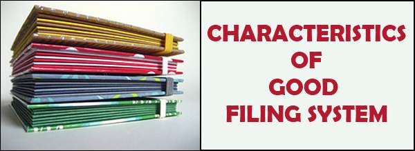 Characteristics of good filing system
