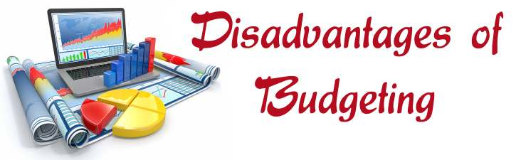 Disadvantages of Budgeting
