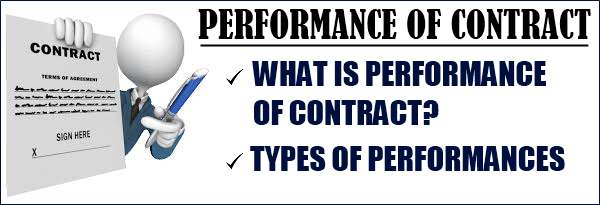 Performance of contract and types