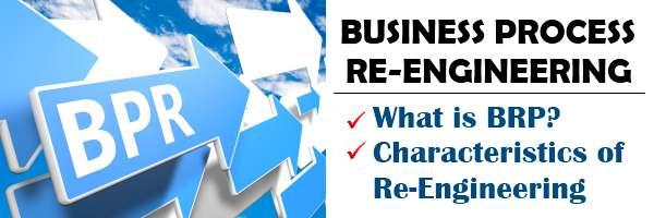 Understanding Business Process reengineering