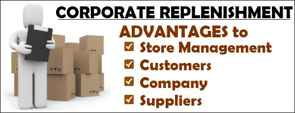 Advantages of Corporate Replenishment
