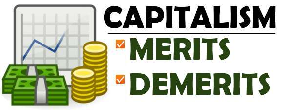 Merits and demerits of capitalism