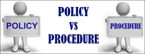Policy vs Procedure