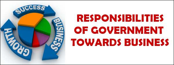 Responsibilities of Government towards business