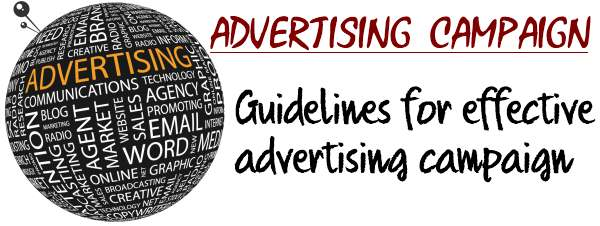 Advertising Campaign - Guidelines for effective advertising campaign