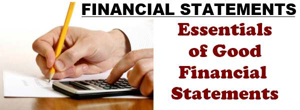 Essentials of good financial statements