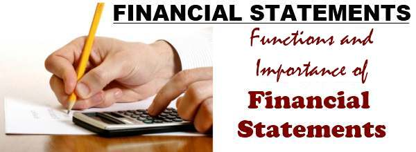 Functions and Importance of Financial Statements