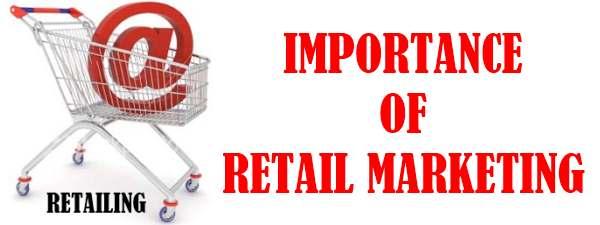 Importance of Retail Marketing