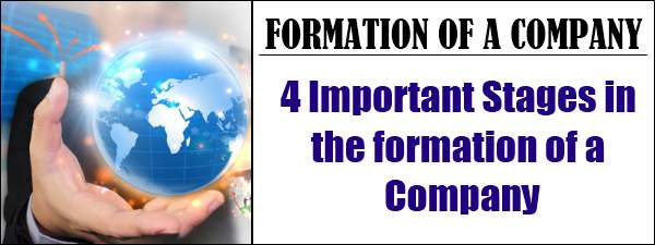 Important stages in the formation of a company