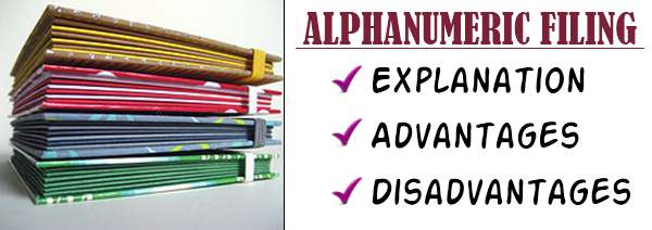Alphanumeric filing - Explanation, Advantages, Disadvantages