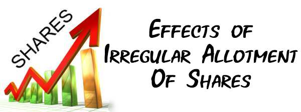 Effects of Irregular Allotment of Shares