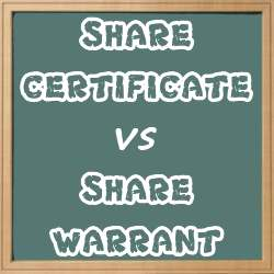 Share Certificate vs Share Warrant