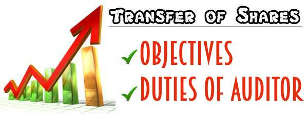Transfer of Shares - Objectives, Auditor's Duty