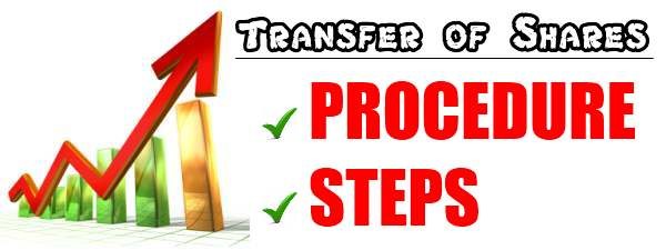 Transfer of Shares - Procedure, Steps
