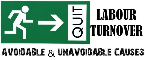 Labour Turnover - Avoidable and unavoidable causes