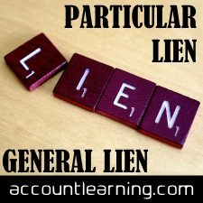 Particular Lien and General Lien