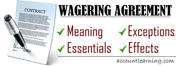 Wagering Agreement Meaning Essentials Exceptions Effects