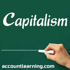 advantages and disadvantages of capitalism capitalism meaning features advantages disadvantages