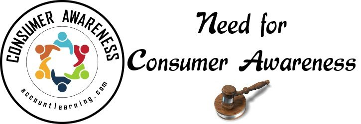 Consumer awarness : importance of consumer awareness and rights of consumers