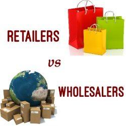 Retailers vs Wholesalers