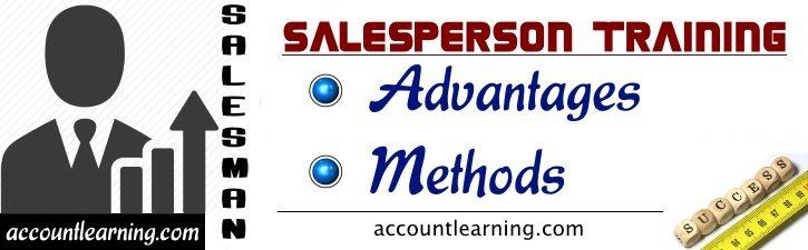 Salesperson Training - Advantages, Methods