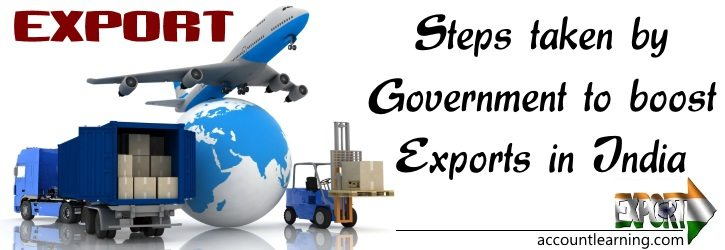 Steps taken by Govt to boost Export in India