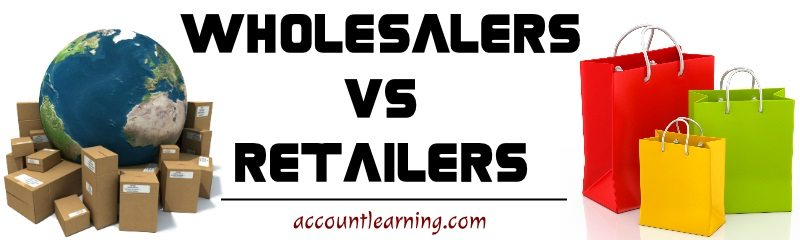 Wholesalers vs Retailers