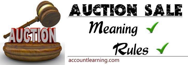Auction Sale - Meaning, Rules