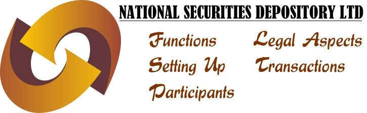 NSDL - Functions, Setting up, Participants, Legal Aspects, Transactions