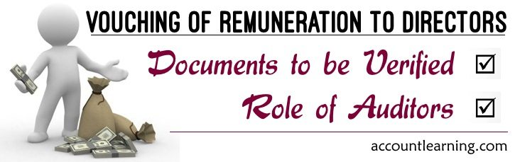Vouching of Remuneration to Directors - Documents to be Verified, Role of Auditors