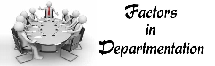 Factors in Departmentation