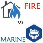 Fire vs Marine Insurance