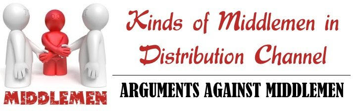 Kinds of Middlemen in Distribution Channel