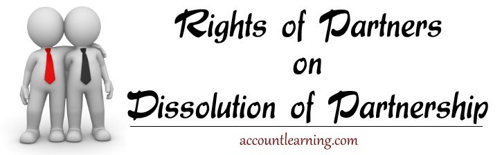 Rights of Partners on dissolution of Partnership