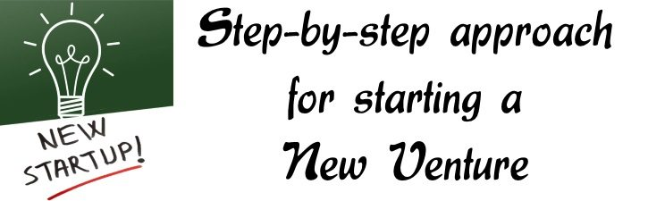 Step-by-step approach for starting a new venture