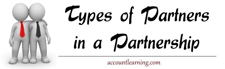 Types of Partners in a Partnership