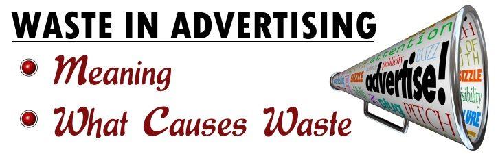 Waste in Advertising