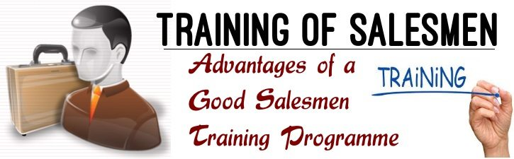 Advantages of a Good Salesmen Training Programme