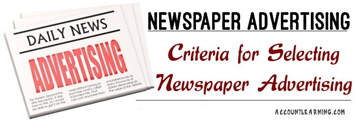 Criteria for Selecting Newspaper Advertising