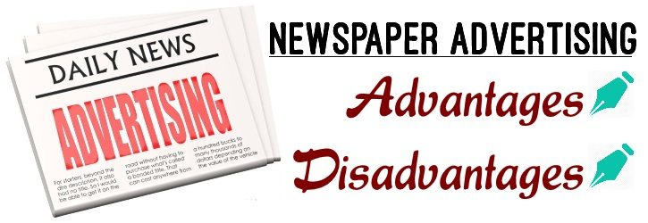 Newspaper Advertising - Merits and Demerits