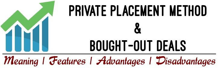 Private Placement & Bought-out Deals