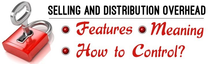 Selling and Distribution Overhead