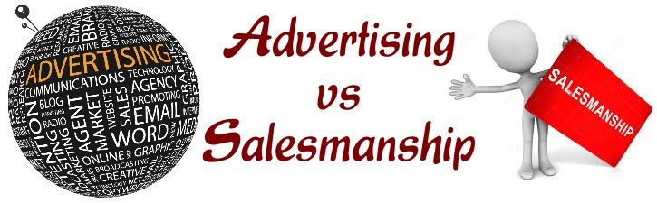 Advertising vs Salesmanship