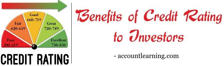Benefits of Credit Rating to Investors