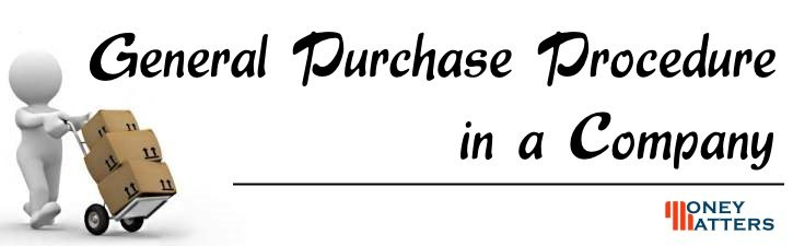 General Purchase Procedure in a Company