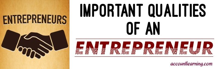 Important Qualities of an Entrepreneur